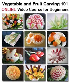 Vegetable and Fruit Carving Course 101